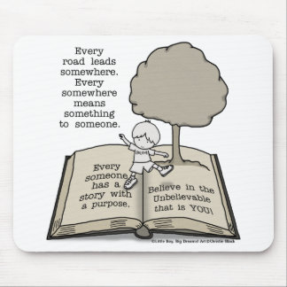 Everyone Has a Story Mouse Pad