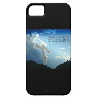 Everyone hates God until you need HIM iPhone 5 Case