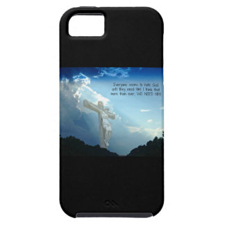 Everyone hates God until you need HIM iPhone 5 Covers