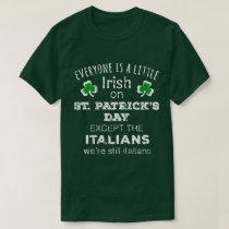 Everyone Irish On St Patrick's Day T Shirt