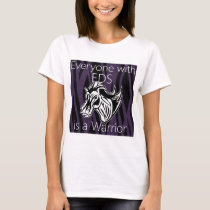 Everyone is a warrior.png T-Shirt