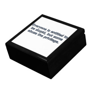 Everyone is entitled to be stupid, gift box