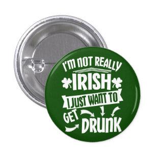 Everyone is Irish On Saint Pats Button