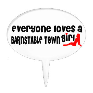Everyone loves a Barnstable Town girl Cake Picks