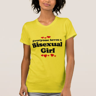 Everyone Loves a Bisexual Girl T-shirt