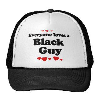 Everyone Loves a Black Guy T-shirt Hats