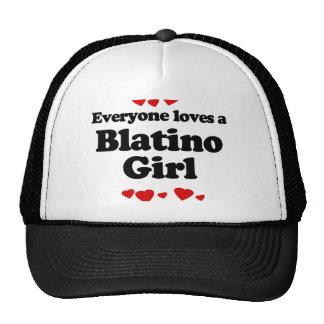 Everyone Loves a Blatino Girl T-shirt Hat