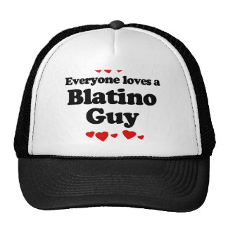 Everyone Loves a Blatino Guy T-shirt Mesh Hats