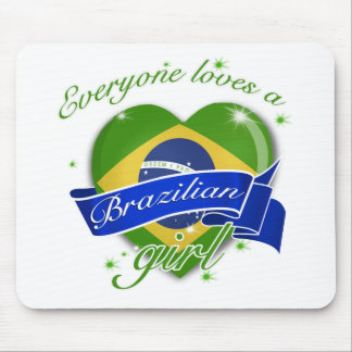 Everyone loves a Brazilian girl Mouse Pad