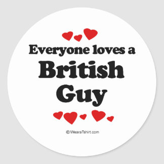 Everyone Loves a British Guy T-shirt Round Stickers