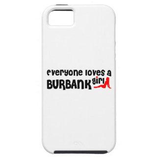 Everyone loves a Burbank girl iPhone 5 Case