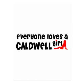 Everyone loves a Caldwell girl Postcard