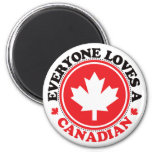 Everyone Loves a Canadian! Refrigerator Magnets