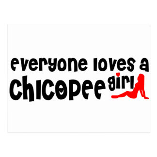 Everyone loves a Chicopee girl Postcard