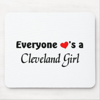 Everyone loves a Cleveland Girl Mouse Pad