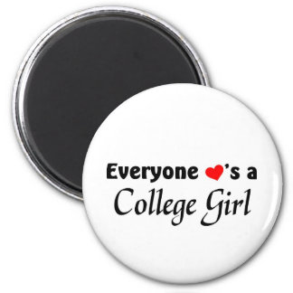 Everyone loves a College girl 2 Inch Round Magnet