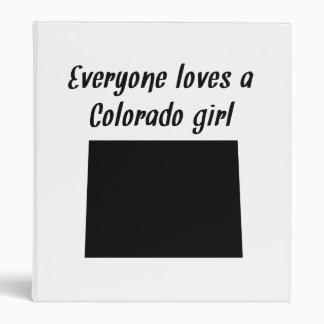 Everyone Loves A Colorado Girl Binders