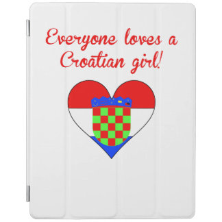 Everyone Loves A Croatian Girl iPad Cover