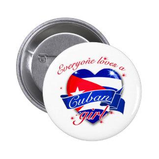 Everyone Loves A Cuban Girl Pinback Button