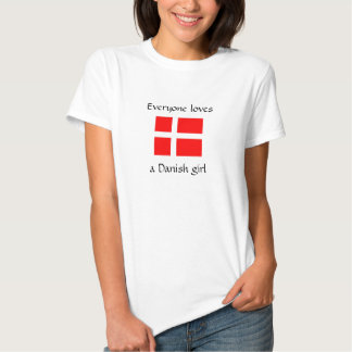 Everyone loves a Danish girl Tee