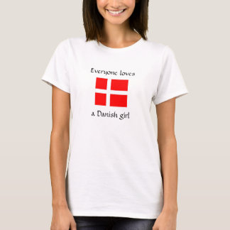 Everyone loves a Danish girl Tee