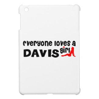 Everyone loves a Davis girl iPad Mini Covers