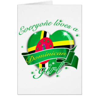 Everyone Loves A Dominican Girl Greeting Card