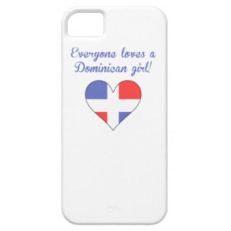 Everyone Loves A Dominican Girl iPhone 5 Cases