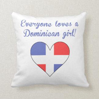 Everyone Loves A Dominican Girl Throw Pillow