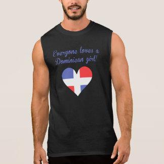 Everyone Loves A Dominican Girl Sleeveless Shirt