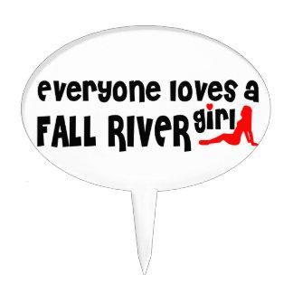 Everyone loves a Fall River girl Cake Pick