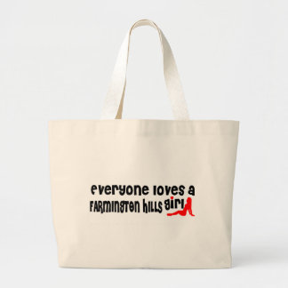 Everyone loves a Farmington girl Jumbo Tote Bag
