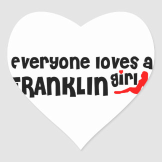 Everyone loves a Franklin girl Heart Sticker