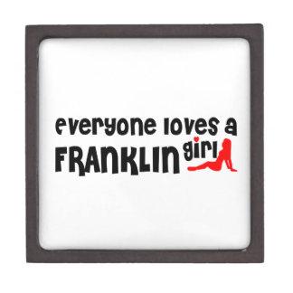 Everyone loves a Franklin girl Premium Keepsake Box