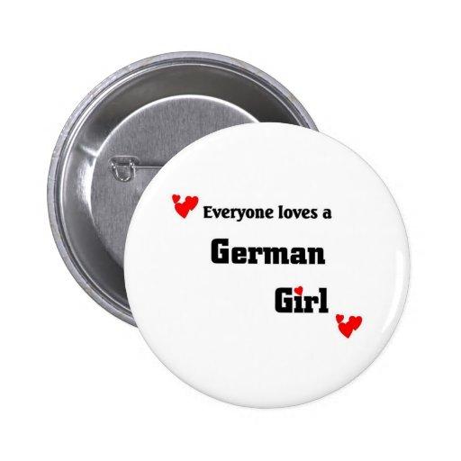 Everyone loves a German girl Button