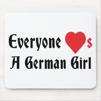 Everyone Loves A German Girl Mouse Pad