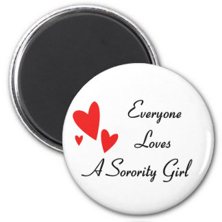 Everyone Loves A Girl 2 Inch Round Magnet