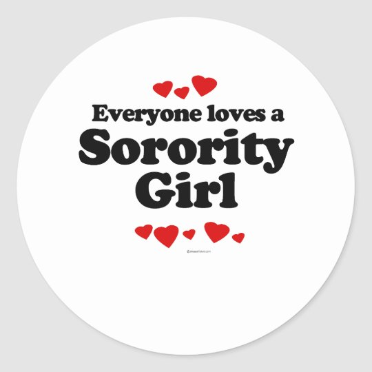 Everyone Loves a Girl T-shirt Classic Round Sticker