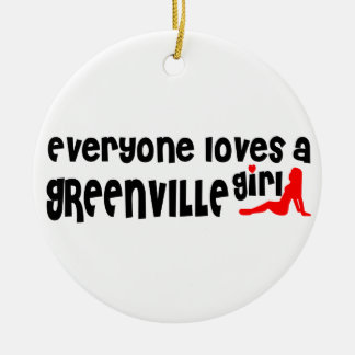 Everyone loves a Greenville girl Double-Sided Ceramic Round Christmas Ornament