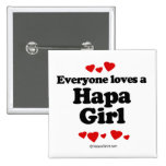 Everyone loves a Hapa girl Buttons