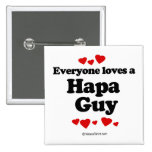 Everyone loves a Hapa guy Buttons