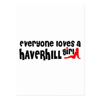 Everyone loves a Haverhill girl Postcard