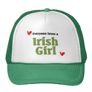 everyone loves a Irish Girl Trucker Hat