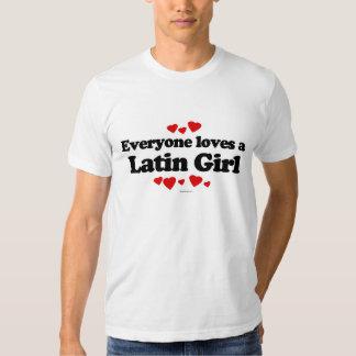 Everyone loves a Latin girl Tee Shirt