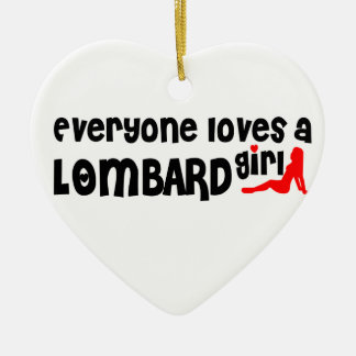 Everyone loves a Lombard girl Double-Sided Heart Ceramic Christmas Ornament