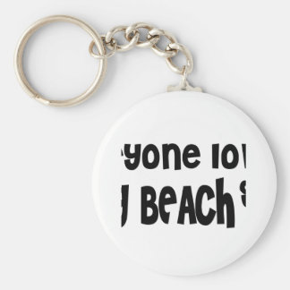 Everyone loves a Long Beach girl Basic Round Button Keychain