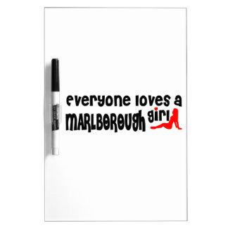 Everyone loves a Marlborough girl Dry Erase Whiteboards