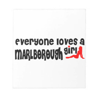 Everyone loves a Marlborough girl Memo Pads