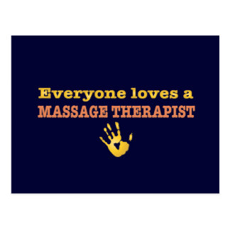 Everyone Loves a Massage Therapist Post Card