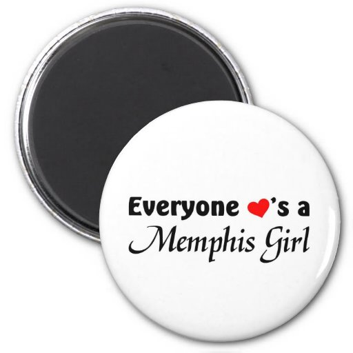 Everyone loves a Memphis Girl Magnets